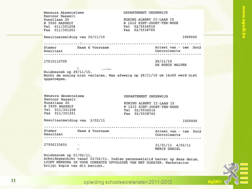 www.agodi.be AgODi opleiding schoolsecretariaten 2011-2012 11