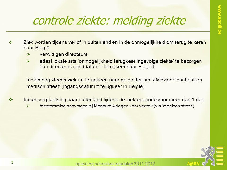 www.agodi.be AgODi opleiding schoolsecretariaten 2011-2012 36 3.