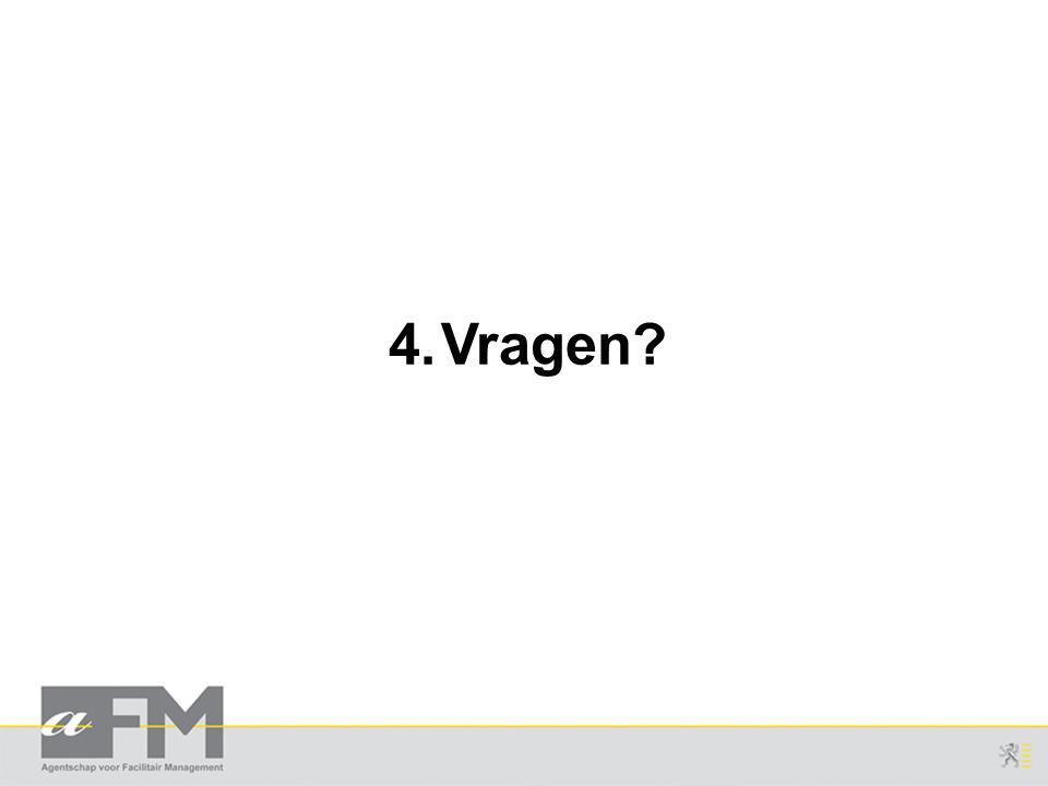 4.Vragen?