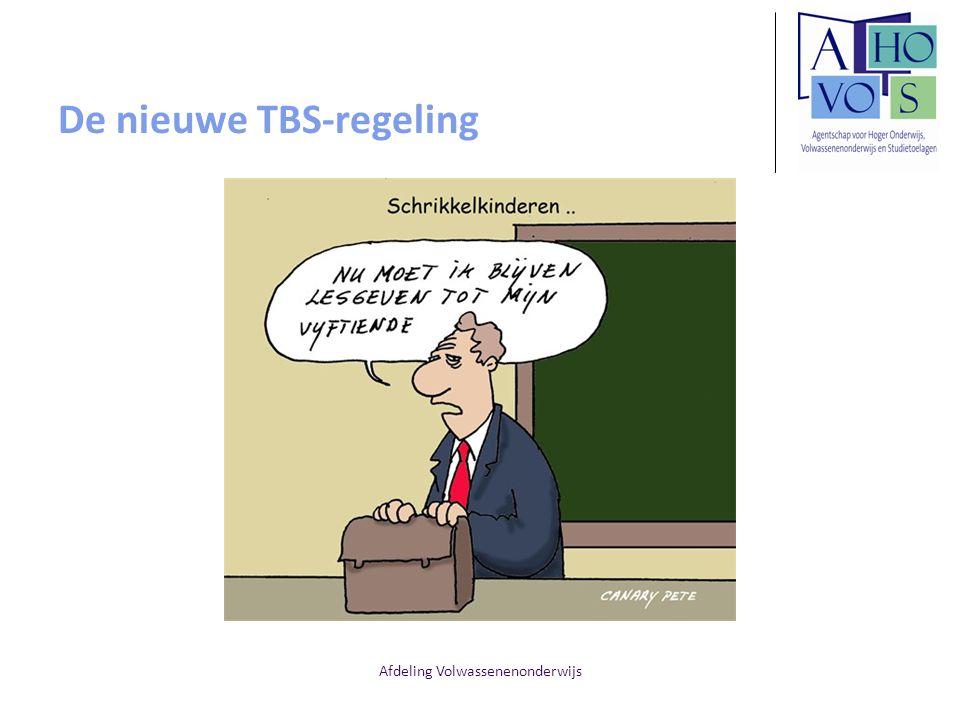 Afdeling Volwassenenonderwijs De nieuwe TBS-regeling