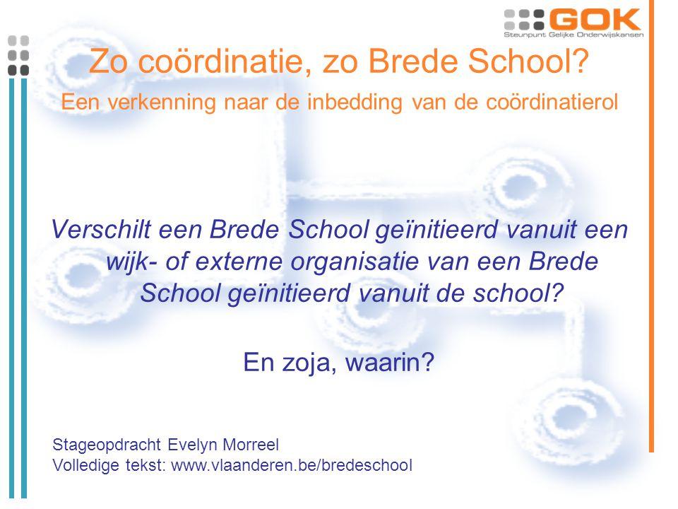 Zo coördinatie, zo Brede School.