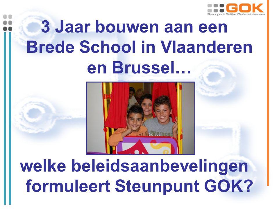 3 Jaar bouwen aan een Brede School in Vlaanderen en Brussel… welke beleidsaanbevelingen formuleert Steunpunt GOK?