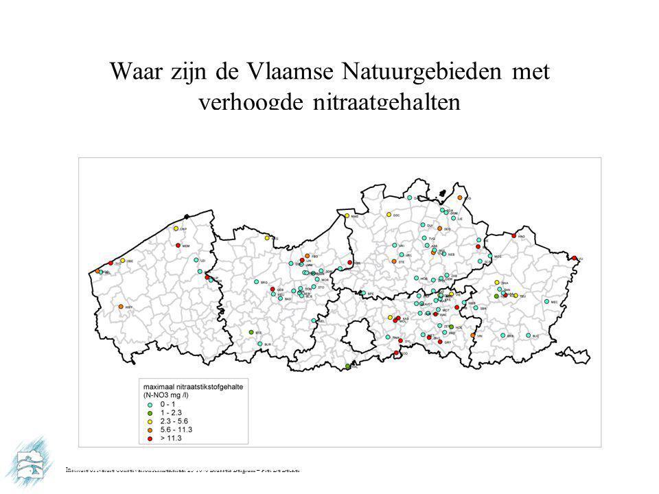Institute of Nature Conservation Kliniekstraat 25 1070 Brussels Belgium – Piet De Becker Waar zijn de Vlaamse Natuurgebieden met verhoogde nitraatgehalten