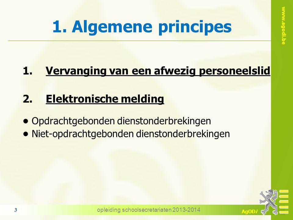 www.agodi.be AgODi Inhoud 1.Algemene principes 2.Omstandigheidsverlof - Verlof wegens overmacht 3.Terbeschikkingstelling wegens persoonlijke aangelege