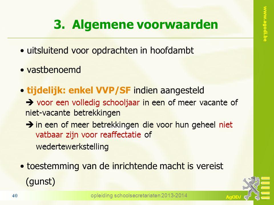 www.agodi.be AgODi 2. Afwezigheid voor verminderde prestaties wegens persoonlijke aangelegenheid (AVP/PA) 1 op verzoek van het personeelslid 2 voor pe