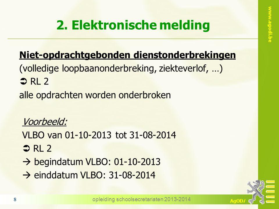 """www.agodi.be AgODi 2. Elektronische melding bericht met geldigheidsdatum 18-11-2013 RL1  15 uur AV Wiskunde 3° graad ASO ATO4 met een """"oneindige eind"""