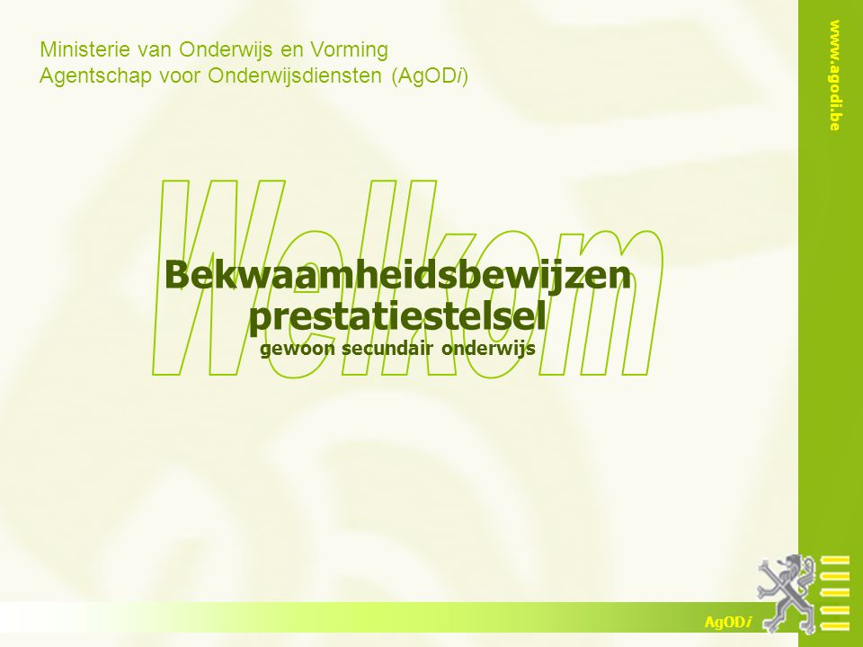 www.agodi.be AgODi opleiding schoolsecretariaten 2013-2014 32 5.