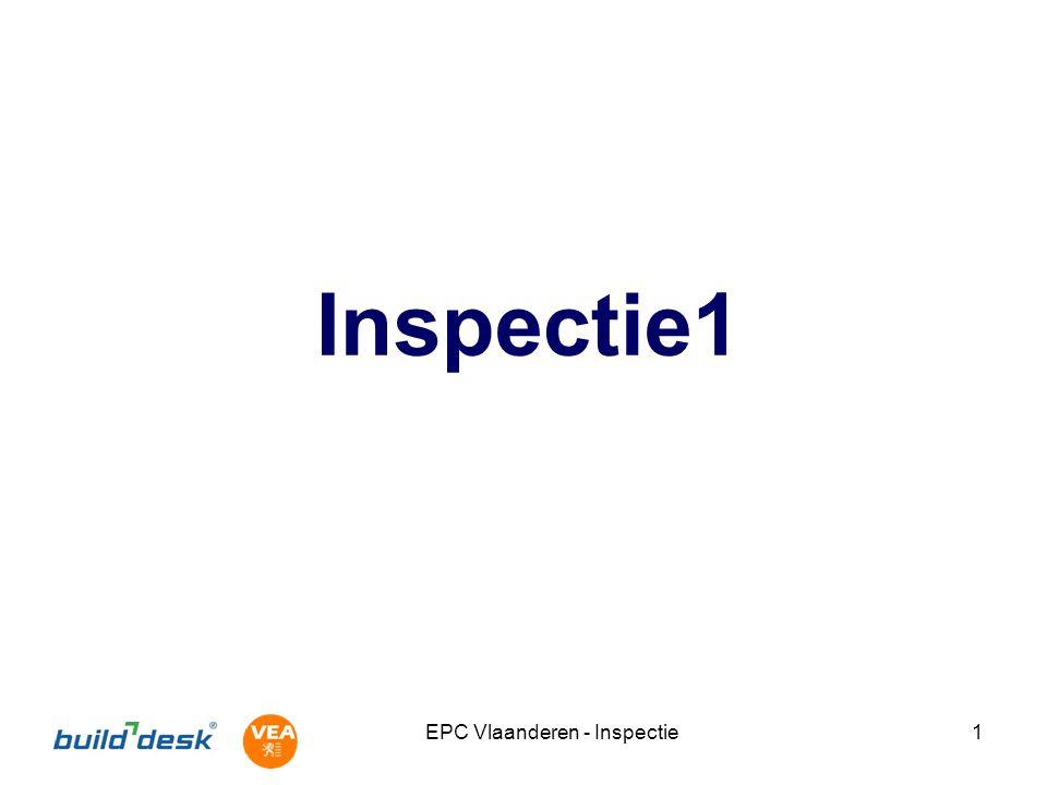 EPC Vlaanderen - Inspectie12 Hulpmiddelen bij inspectie (digitale) afstandsmeter en/of landmeterswiel; hoogte- en/of vouwmeter; hellingsmeter en/of inclinometer; aansteker en glasmeter; fototoestel; kompas; magneet; rekenmachine; schroevendraaier; lang dun voorwerp (bv.
