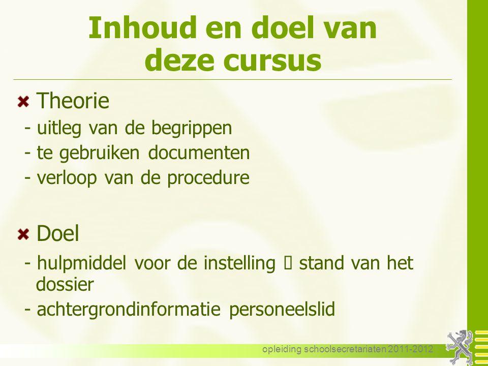 opleiding schoolsecretariaten 2011-2012 Weg - werkongeval Bewijsvoering Gelijkgestelde trajecten .