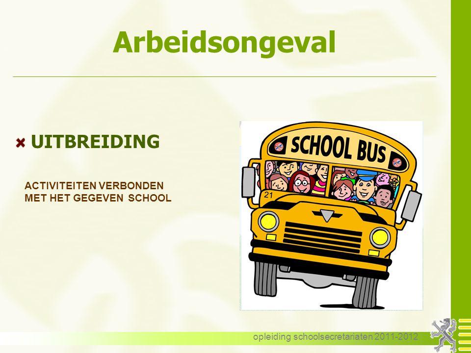 opleiding schoolsecretariaten 2011-2012 Arbeidsongeval BEGRIP ongeval tijdens en door de uitoefening van het ambt/werk veroorzaken van een letsel BEWI