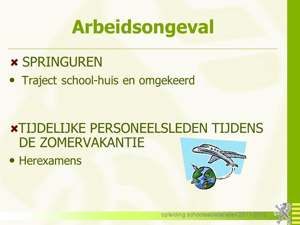 opleiding schoolsecretariaten 2011-2012 Procedureverloop