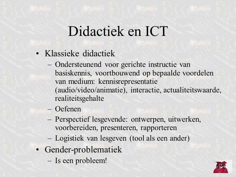 Didactiek en ICT Klassieke didactiek –Ondersteunend voor gerichte instructie van basiskennis, voortbouwend op bepaalde voordelen van medium: kennisrep