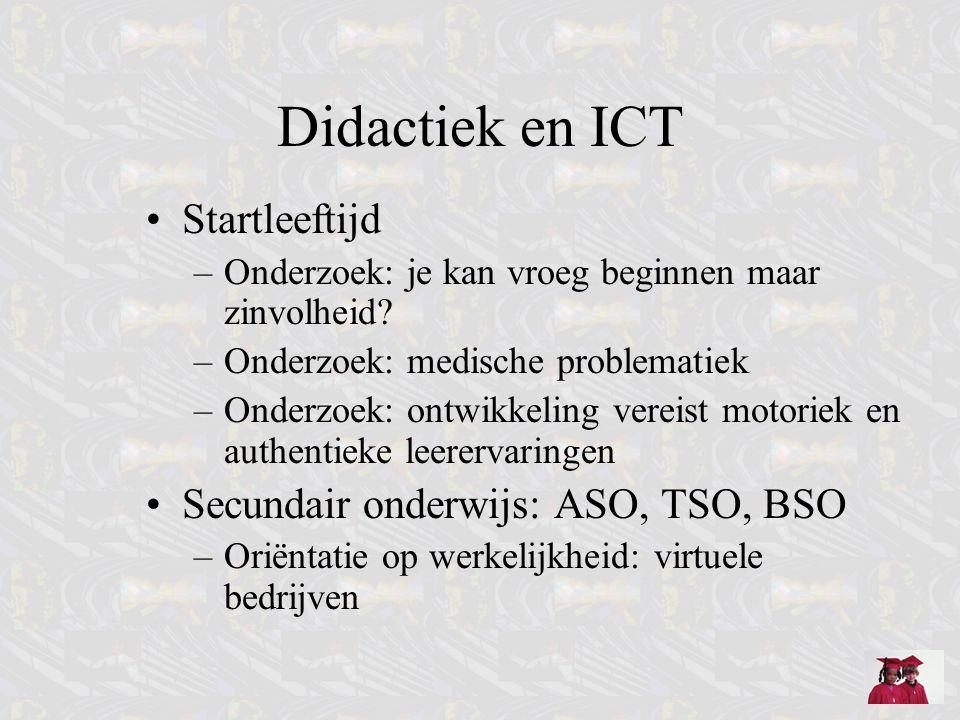 Didactiek en ICT Startleeftijd –Onderzoek: je kan vroeg beginnen maar zinvolheid? –Onderzoek: medische problematiek –Onderzoek: ontwikkeling vereist m