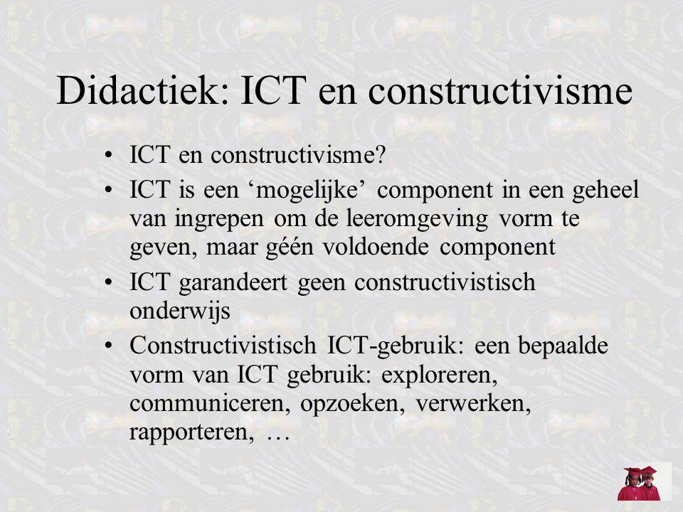 Didactiek en ICT Klassieke didactiek –Ondersteunend voor gerichte instructie van basiskennis, voortbouwend op bepaalde voordelen van medium: kennisrepresentatie (audio/video/animatie), interactie, actualiteitswaarde, realiteitsgehalte –Oefenen –Perspectief lesgevende: ontwerpen, uitwerken, voorbereiden, presenteren, rapporteren –Logistiek van lesgeven (tool als een ander) Gender-problematiek –Is een probleem!