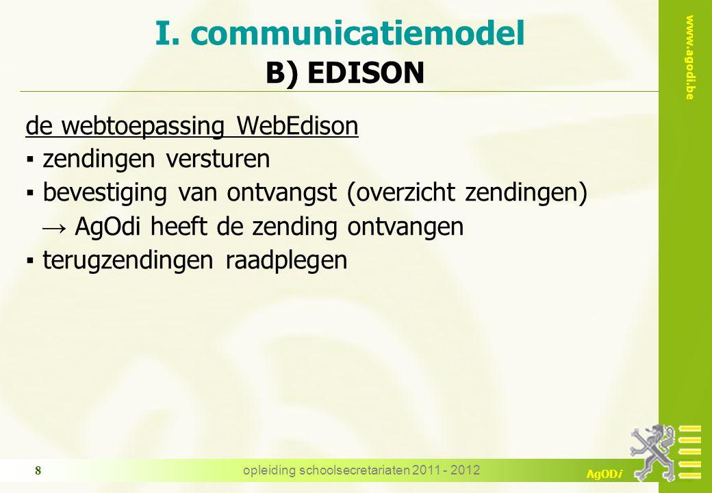 www.agodi.be AgODi opleiding schoolsecretariaten 2011 - 2012 29 opdrachtbreuk: 15/29, 3/21, 30/30, 7/22 …..