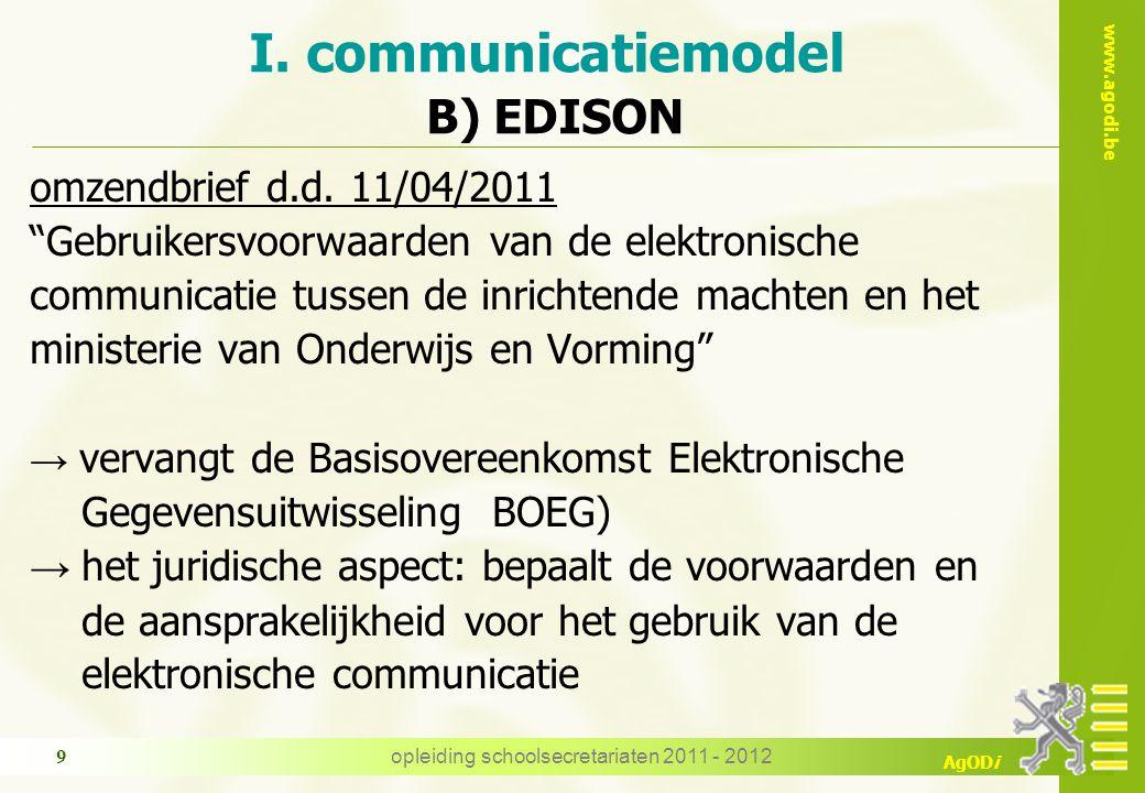www.agodi.be AgODi opleiding schoolsecretariaten 2011 - 2012 9 omzendbrief d.d.