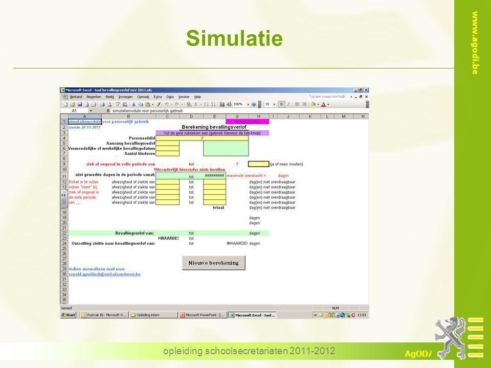 www.agodi.be AgODi opleiding schoolsecretariaten 2011-2012 Simulatie