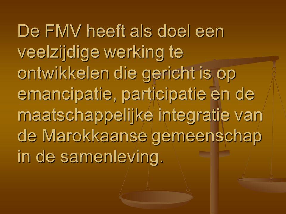 De FMV heeft als doel een veelzijdige werking te ontwikkelen die gericht is op emancipatie, participatie en de maatschappelijke integratie van de Maro