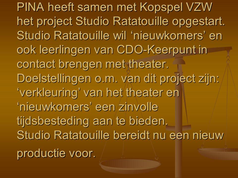 PINA heeft samen met Kopspel VZW het project Studio Ratatouille opgestart. Studio Ratatouille wil 'nieuwkomers' en ook leerlingen van CDO-Keerpunt in