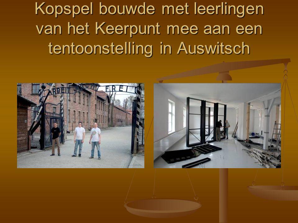 Kopspel bouwde met leerlingen van het Keerpunt mee aan een tentoonstelling in Auswitsch