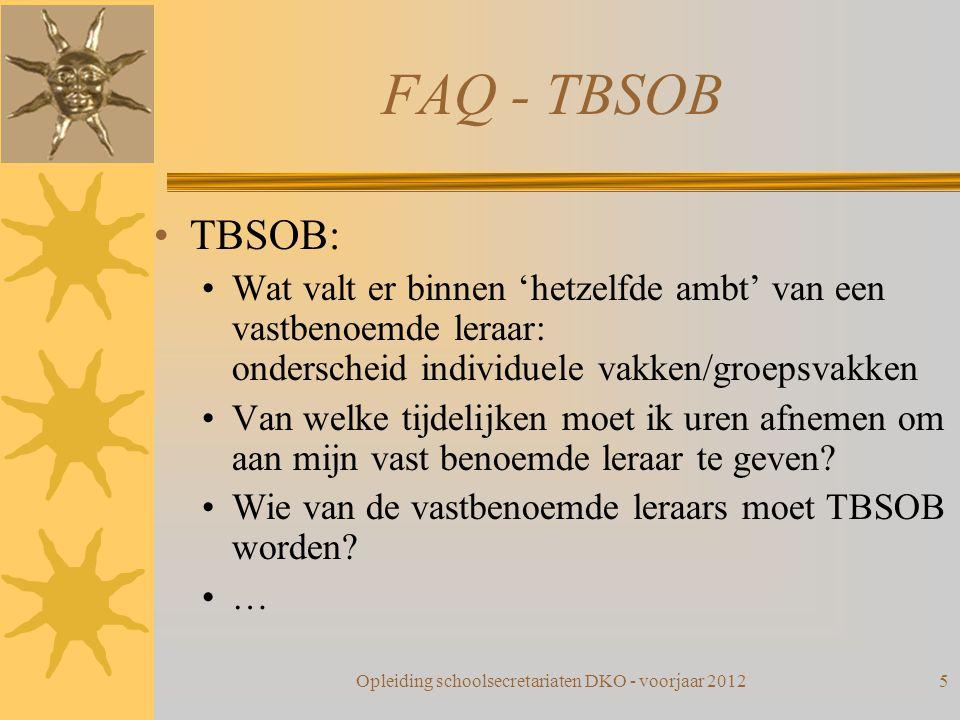 FAQ - TBSOB TBSOB: Wat valt er binnen 'hetzelfde ambt' van een vastbenoemde leraar: onderscheid individuele vakken/groepsvakken Van welke tijdelijken