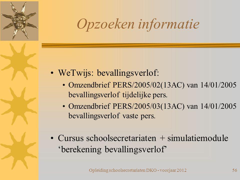 Opzoeken informatie WeTwijs: bevallingsverlof: Omzendbrief PERS/2005/02(13AC) van 14/01/2005 bevallingsverlof tijdelijke pers. Omzendbrief PERS/2005/0