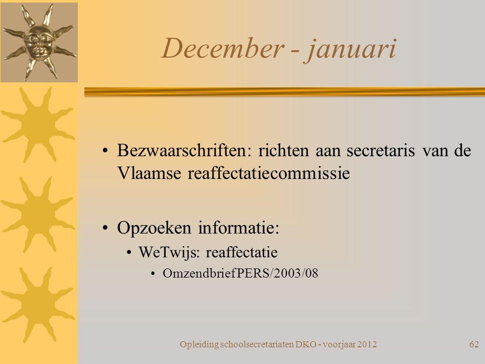 December - januari Bezwaarschriften: richten aan secretaris van de Vlaamse reaffectatiecommissie Opzoeken informatie: WeTwijs: reaffectatie Omzendbrie