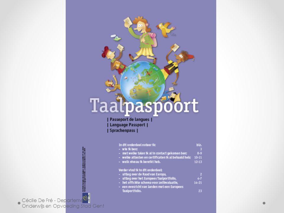 Informatie Europass http://europass.cedefop.europa.eu Mijn coördinaten : Cecile.defre@gent.be 0473/40 73 99 Cécile De Fré - Departement Onderwijs en Opvoeding Stad Gent