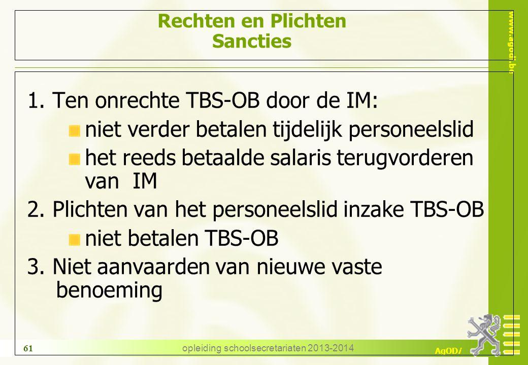 www.agodi.be AgODi opleiding schoolsecretariaten 2013-2014 61 Rechten en Plichten Sancties 1.
