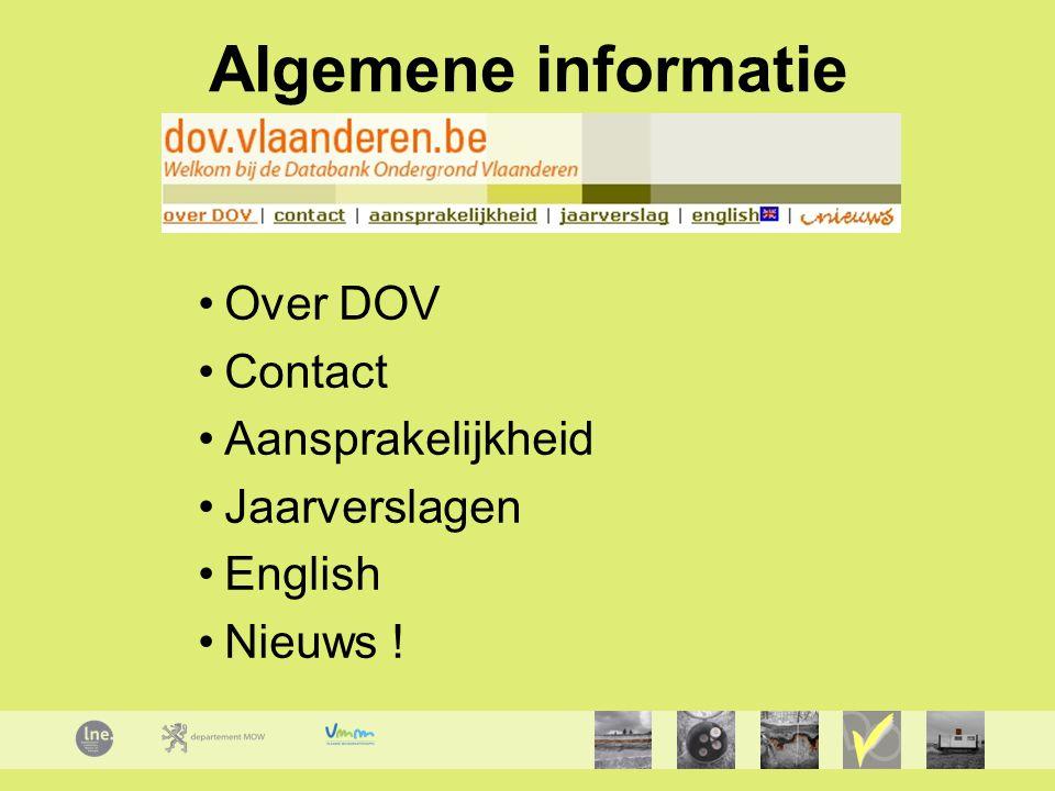 Algemene informatie Over DOV Contact Aansprakelijkheid Jaarverslagen English Nieuws !