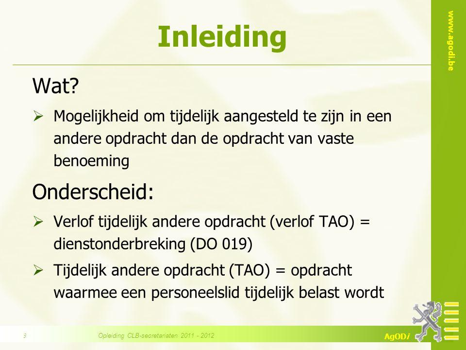 www.agodi.be AgODi Inleiding Wat?  Mogelijkheid om tijdelijk aangesteld te zijn in een andere opdracht dan de opdracht van vaste benoeming Onderschei