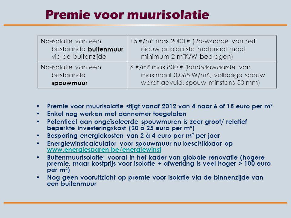 Kwaliteitseis voor premie spouwmuur Vanaf juli 2012 voor spouwmuren Slechte ervaringen uit verleden vermijden (jaren '70 - '80) Lijkt gemakkelijke klus, maar vakbekwaamheid is noodzakelijk Duidelijke diagnose van spouwmuur noodzakelijk –Risico op slagregen en vorstschade –Voorafgaandelijk onderzoek in de spouw is noodzakelijk –Ongeveer 4 op 5 spouwmuren is geschikt om te isoleren Gebruik van STS 71-1 Het team dat de werken uitvoert, zal op voorhand een erkenning – een verklaring van overeenkomstigheid moeten krijgen, zodat klant van premies kan genieten Kwaliteitscontrole op de werf is heel belangrijk.