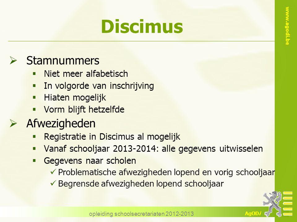 www.agodi.be AgODi Discimus  Stamnummers  Niet meer alfabetisch  In volgorde van inschrijving  Hiaten mogelijk  Vorm blijft hetzelfde  Afwezighe