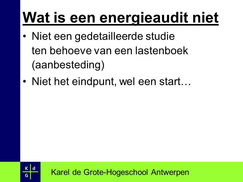 Karel de Grote-Hogeschool Antwerpen Economische analyse houdt geen rekening met: Maatschappelijke aspecten (CO 2 -emissie, uitputting van fossiele energievoorraad…) Verbeterd comfort, bedieningsfaciliteiten, betrouwbaarheid