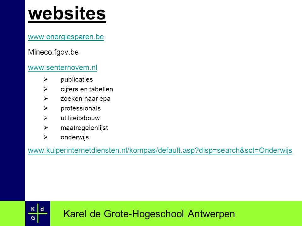websites www.energiesparen.be Mineco.fgov.be www.senternovem.nl  publicaties  cijfers en tabellen  zoeken naar epa  professionals  utiliteitsbouw