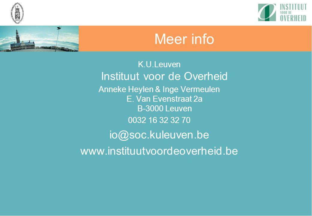 K.U.Leuven Instituut voor de Overheid Anneke Heylen & Inge Vermeulen E. Van Evenstraat 2a B-3000 Leuven 0032 16 32 32 70 io@soc.kuleuven.be www.instit