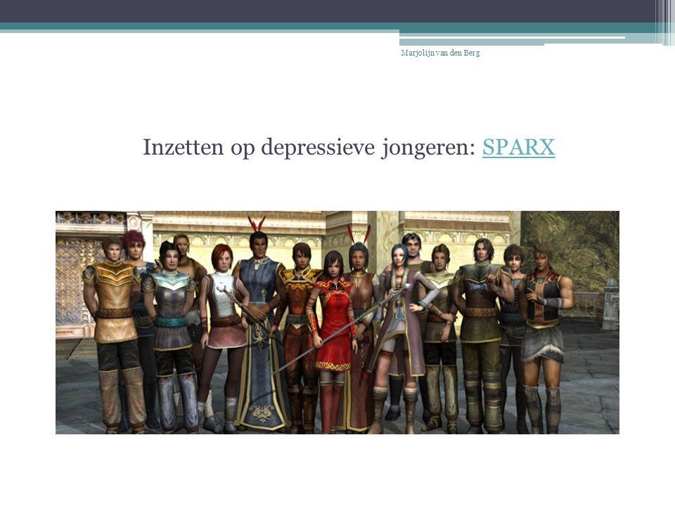 Inzetten op depressieve jongeren: SPARXSPARX Marjolijn van den Berg