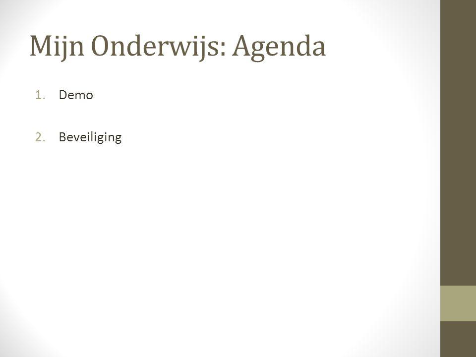 Mijn Onderwijs: Agenda 1.Demo 2.Beveiliging