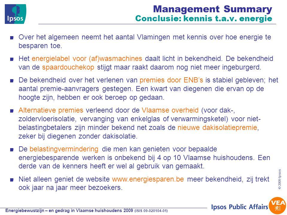 Energiebewustzijn – en gedrag in Vlaamse huishoudens 2009 (ISIS 09-020104-01) © 2009 Ipsos Verband attitude, kennis en gedrag Eigenaar vs Huurder Dagelijks gedragInvesteringsgedragElektriciteitsverbruik Eigenaars hebben een licht zuiniger dagdagelijks gedrag dan huurders, ze investeren meer dan huurders, maar verbruiken tegelijk jaarlijks heel wat meer elektriciteit dan huurders.