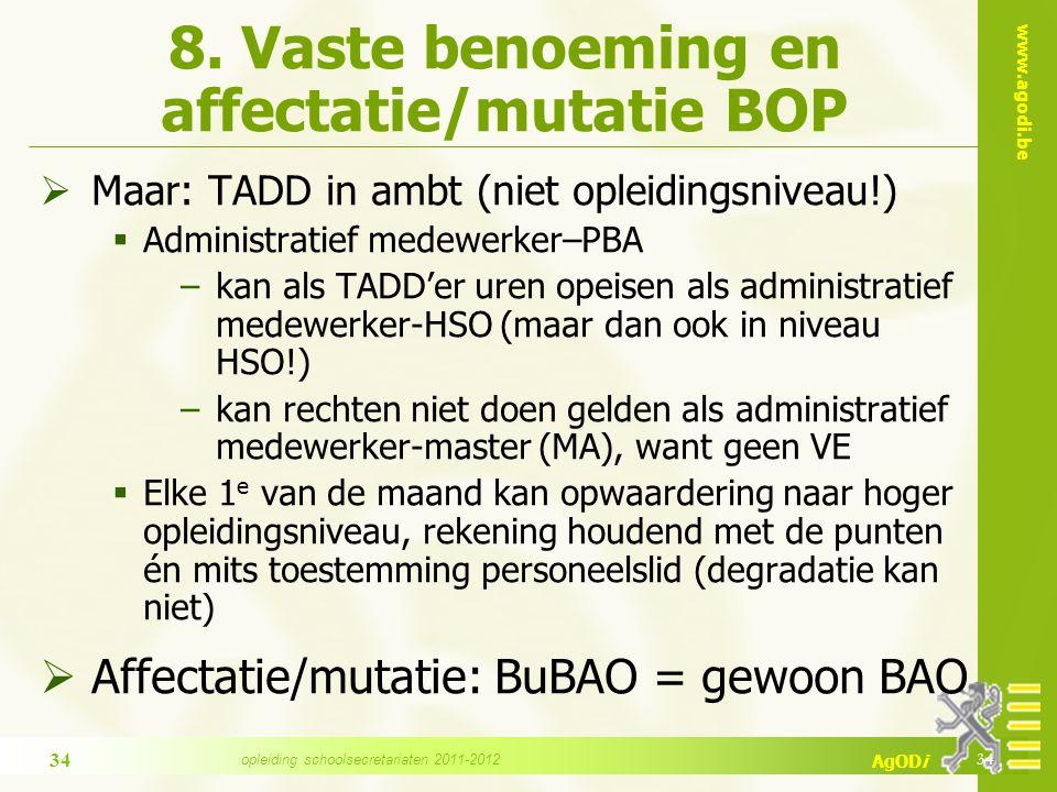 www.agodi.be AgODi 8.