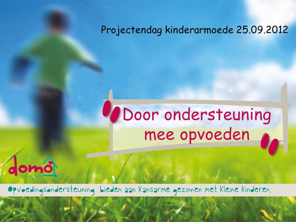 Typisch Domo Door ondersteuning mee opvoeden Projectendag kinderarmoede 25.09.2012