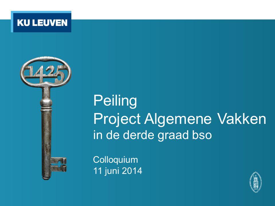 Peiling Project Algemene Vakken in de derde graad bso Colloquium 11 juni 2014