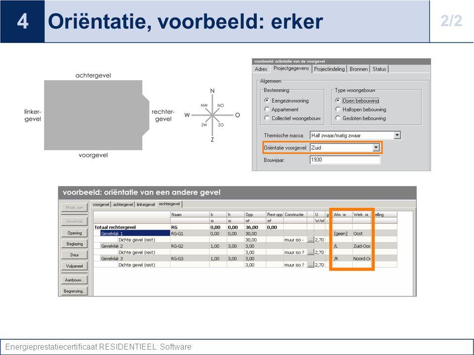 Energieprestatiecertificaat RESIDENTIEEL: Software Oriëntatie, voorbeeld: erker 4 2/2