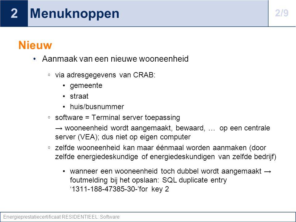 Energieprestatiecertificaat RESIDENTIEEL: Software Menuknoppen: niet in CRAB.