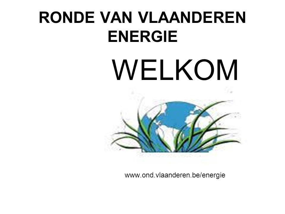 RONDE VAN VLAANDEREN ENERGIE WELKOM www.ond.vlaanderen.be/energie