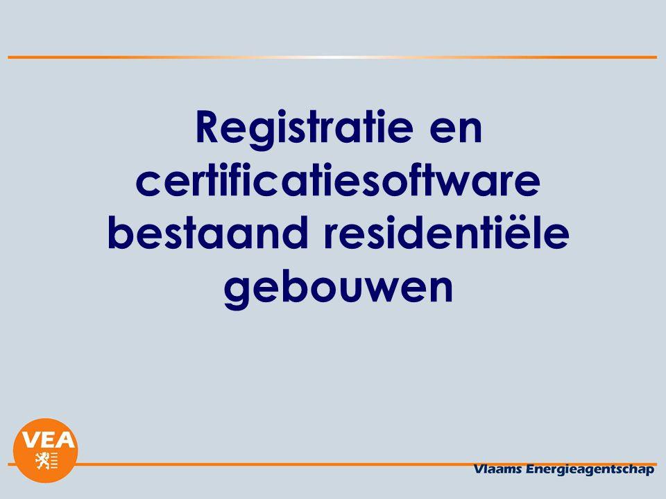 Registratie en certificatiesoftware bestaand residentiële gebouwen