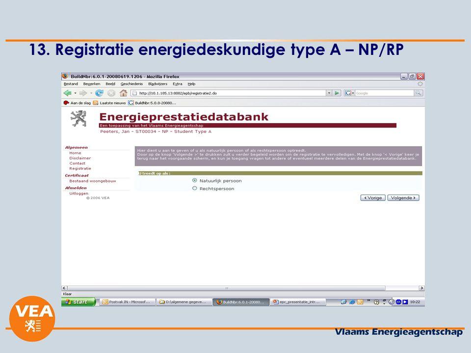 13. Registratie energiedeskundige type A – NP/RP