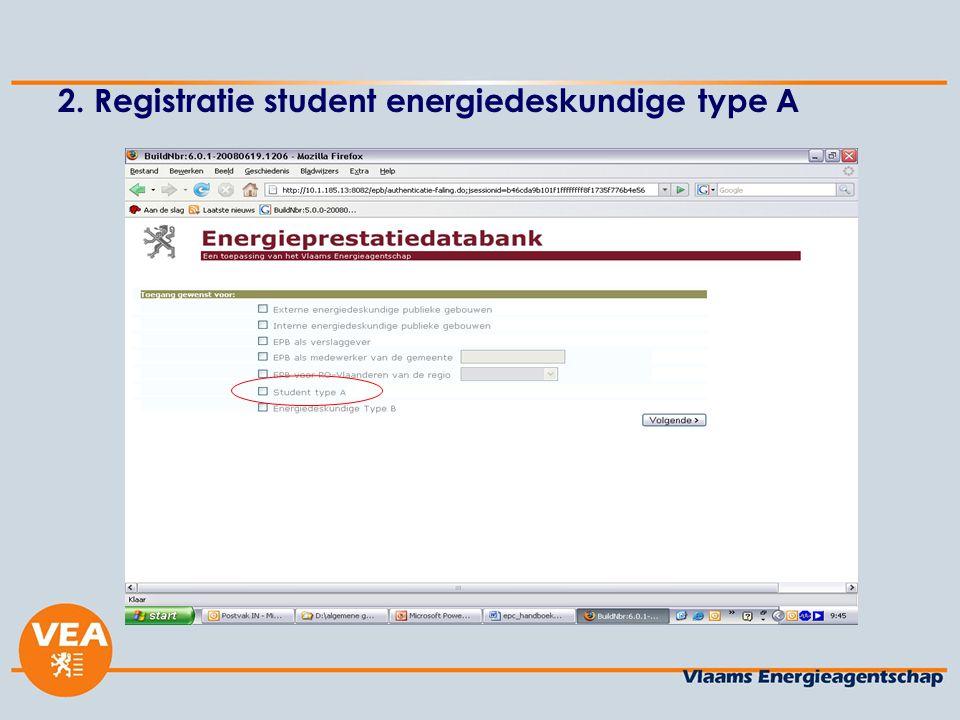2. Registratie student energiedeskundige type A