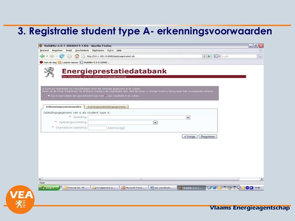 3. Registratie student type A- erkenningsvoorwaarden