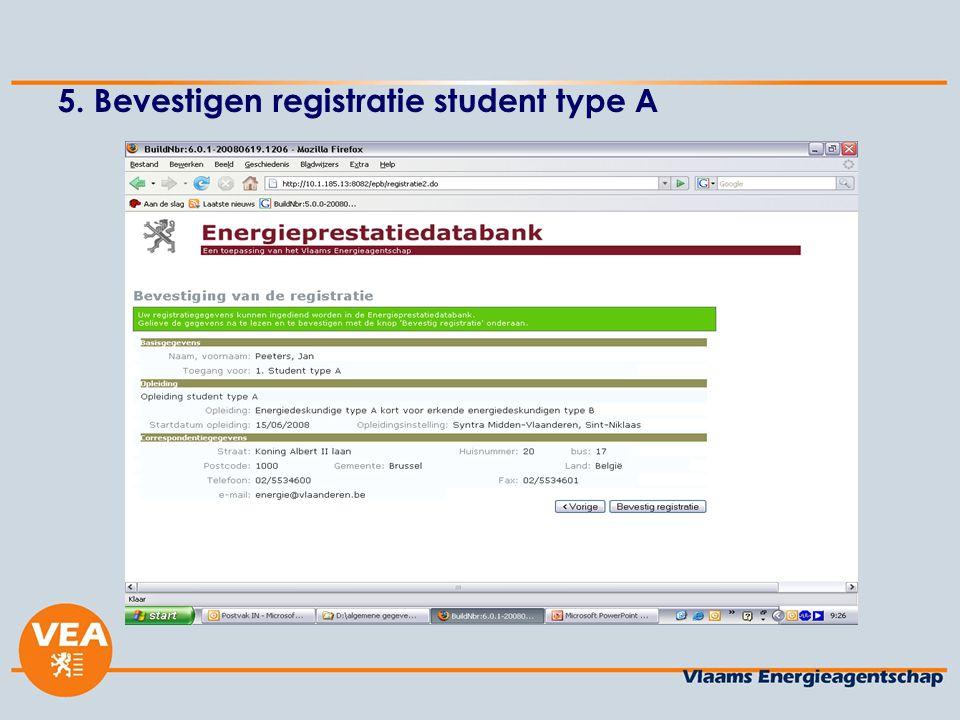 5. Bevestigen registratie student type A
